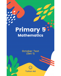 Primary 5 October Test Set 1