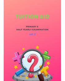 Primary 5 Half Yearly Exam Set 2
