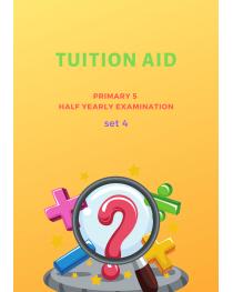 Primary 5 Half Yearly Exam Set 4