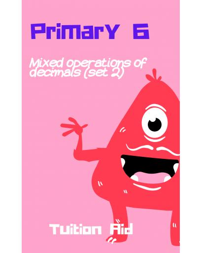 P6 Mixed operations of decimals (set 2)